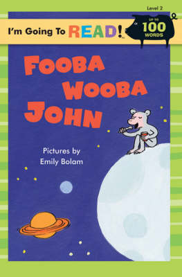 Fooba Wooba John Level 2 by Emily Bolam