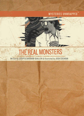 The Real Monsters by Sudipta Bardhan-Quallen
