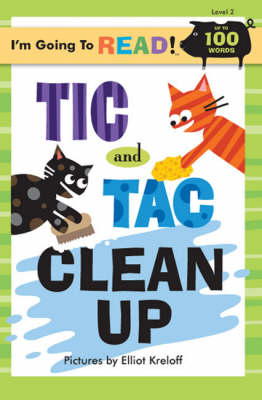 Tic and Tac Clean Up by Elliott Kreloff