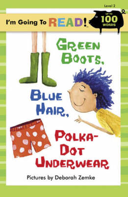 Green Boots, Blue Hair, Polka-dot Underwear by Deborah Zemke