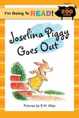 Joselina Piggy Goes Out by Nancy Markham Alberts