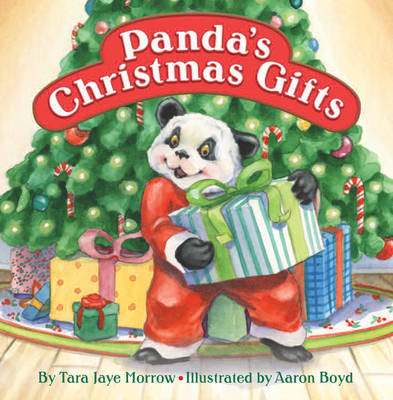 Panda's Christmas Gifts by Tara Jaye Morrow