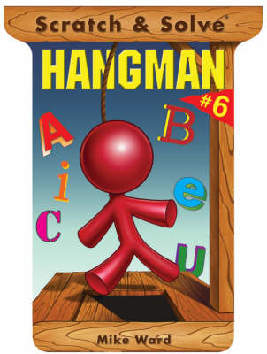 Scratch and Solve Hangman by Mike Ward