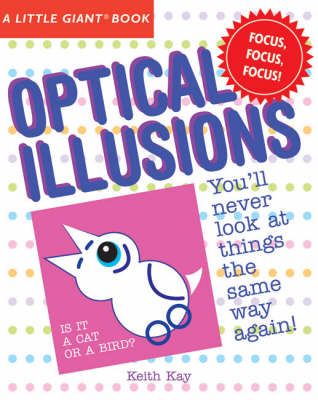 Optical Illusions by Keith Kay