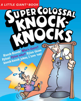 Super Colossal Knock-knocks by Chris Tait, Jacqueline Horsfall