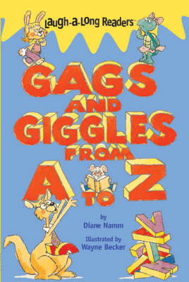 Gags and Giggles from A to Z by Diane Namm