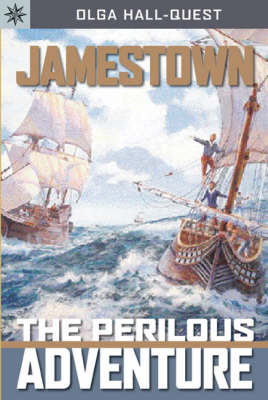 Jamestown The Perilous Adventure by Olga Hall-Quest