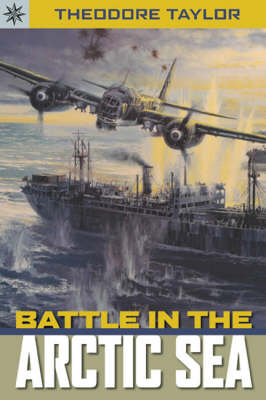 Battle in the Arctic Seas by Theodore Taylor