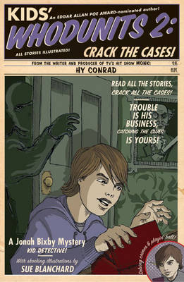 Kids' Whodunits 2 Crack the Cases! by Hy Conrad