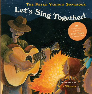 The Peter Yarrow Songbook Let's Sing Together! by Peter Yarrow