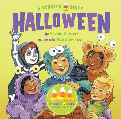 A Scratch and Sniff Halloween by Elizabeth Spurr
