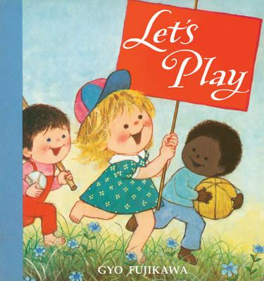 Let's Play by Gyo Fujikawa