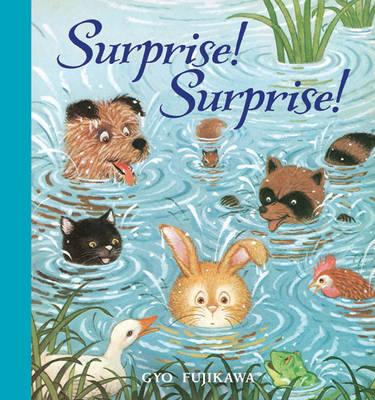 Surprise! Surprise! by Gyo Fujikawa