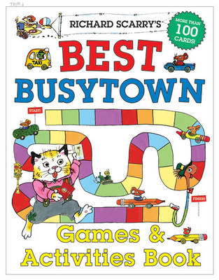 Richard Scarry's Best Busytown Games & Activity Book by Richard Scarry