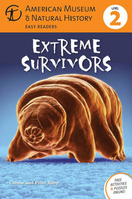 Extreme Survivors by Connie Roop, Peter Roop, American Museum of Natural History