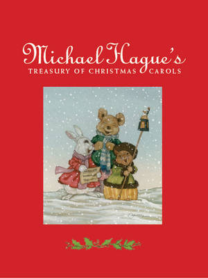 Michael Hague's Treasury of Christmas Carols by Michael Hague
