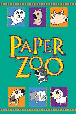 Paper Zoo 15 Easy-to-make, Cute Animals by Monkey Design