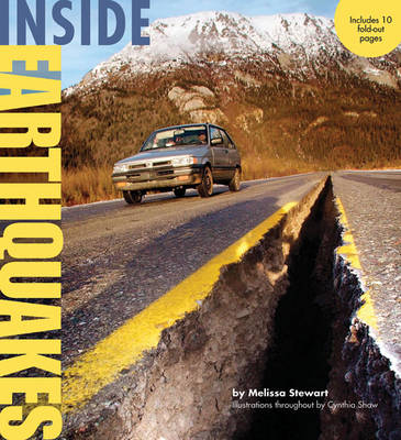 Inside Earthquakes by Melissa Stewart