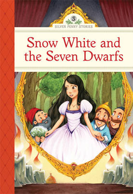 Snow White and the Seven Dwarfs by Deanna McFadden