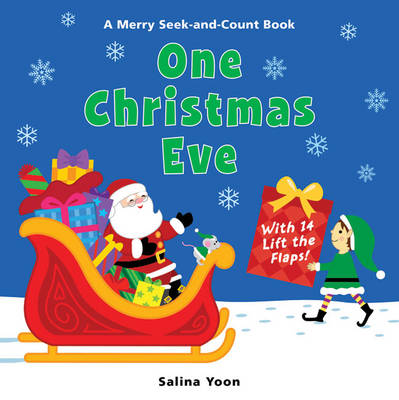 One Christmas Eve A Merry Seek-and-count Book by Salina Yoon