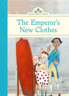 The Emperor's New Clothes by Diane Namm