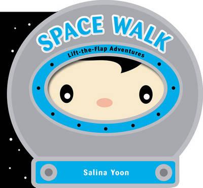 Space Walk by Salina Yoon