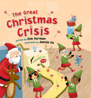 The Great Christmas Crisis by Kim Norman