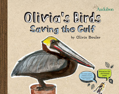 Olivia's Birds Saving the Gulf by Olivia Bouler