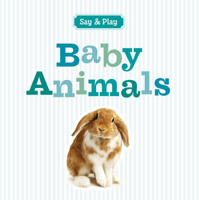 Baby Animals by Sterling Publishing Co Inc