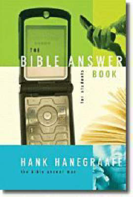 The Bible Answer Book for Students by Hank Hanegraaff