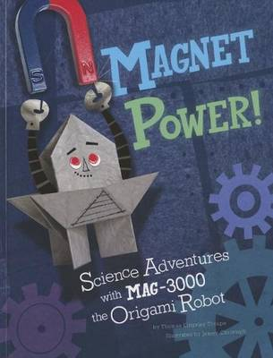 Magnet Power! by Thomas Kingsley Troupe