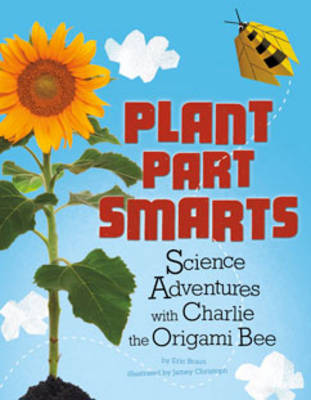 Plant Part Smarts by Eric Braun