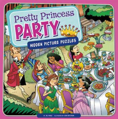Pretty Princess Party by Jill Kalz