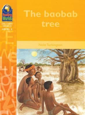 The Baobab Tree by Nola Turkington
