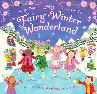 My Fairy Winter Wonderland by Maggie Bateson