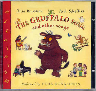 The Gruffalo Song and Other Songs by Julia Donaldson