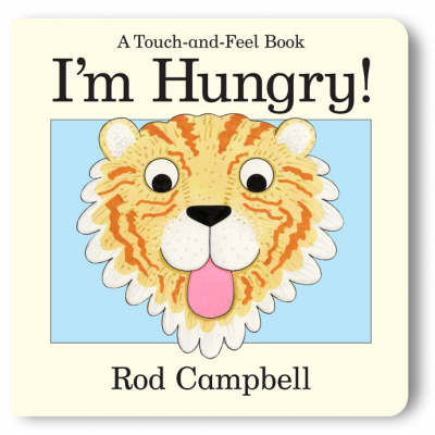 I'm Hungry by Rod Campbell