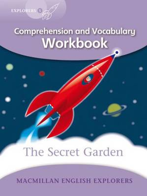 Explorers Level 5 Comprehension and Vocabulary Workbook The Secret Garden by Louis Fidge