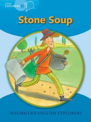 Little Explorers B Stone Soup Big Book by Gill Munton
