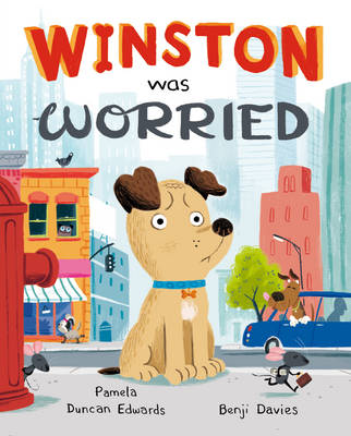 Winston Was Worried by Pamela Duncan Edwards