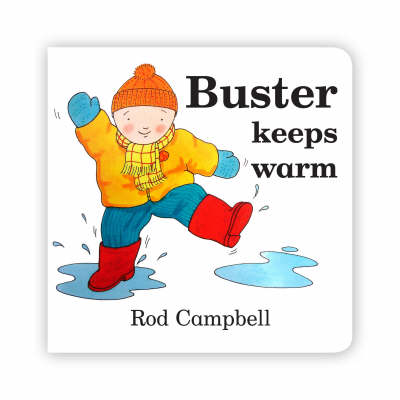 Buster Keeps Warm by Rod Campbell