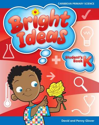 Bright Ideas: Macmillan Primary Science Student Book K by David Glover