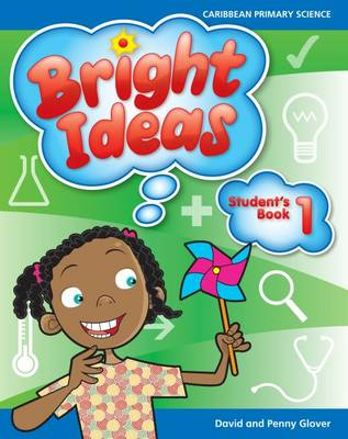 Bright Ideas: Macmillan Primary Science Student's Book 1 (Ages 5-6) by David Glover