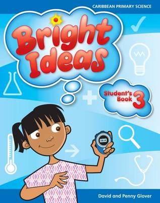 Bright Ideas: Macmillan Primary Science Student's Book 3 (Ages 7-8) by David Glover