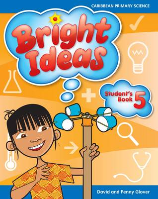 Bright Ideas: Macmillan Primary Science Student's Book 5 (ages 9-10) by David Glover