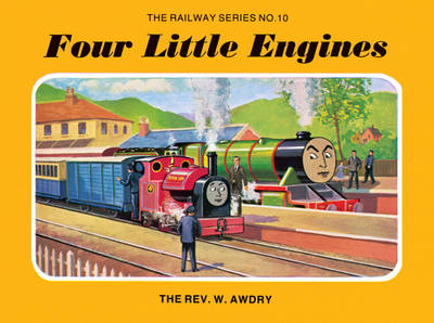 Railway Series No. 10 : Four Little Engines by Rev. Wilbert Vere Awdry
