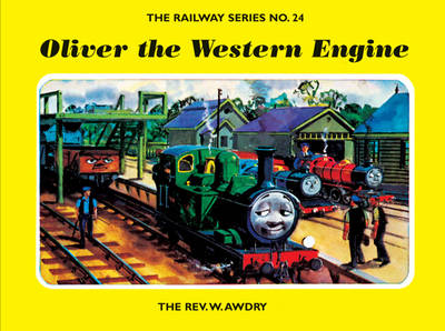 The Railway Series No. 24: Oliver the Western Engine by Rev. Wilbert Vere Awdry
