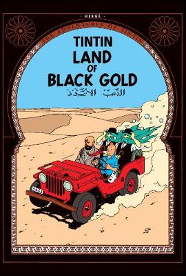 Land of Black Gold by Herge