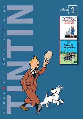 The Adventures of Tintin Tintin in the Land of the Soviets , Tintin in the Congo by Herge