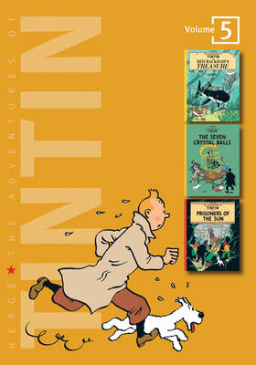 The Adventures of Tintin Red Rackhams Treasure , The Seven Crystal Balls , Prisoners of the Sun by Herge